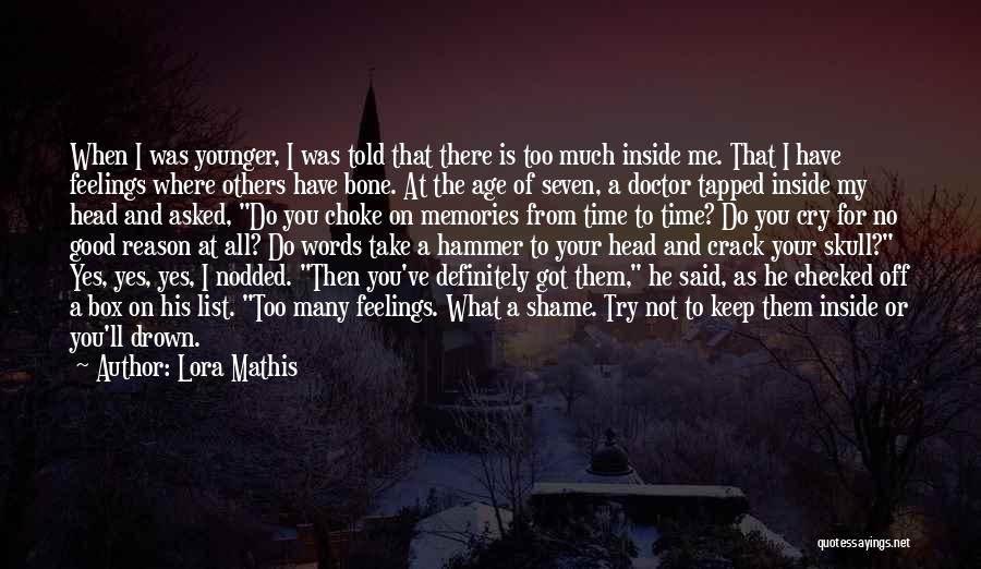 Emotions And Memories Quotes By Lora Mathis