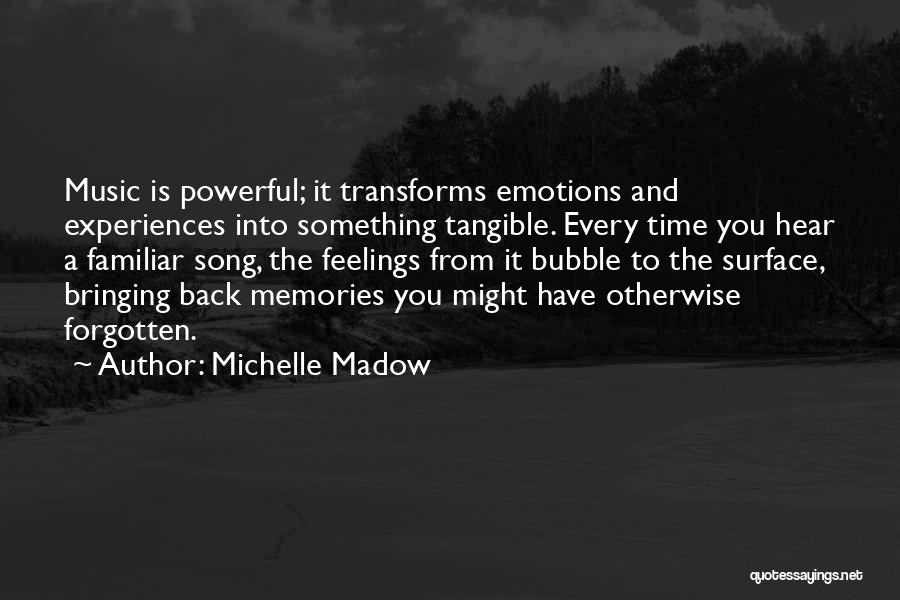 Emotions And Memories Quotes By Michelle Madow