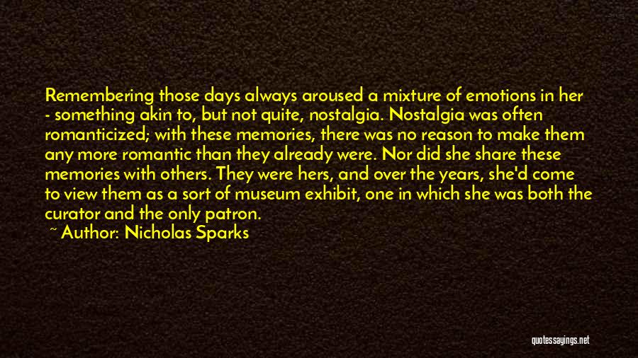 Emotions And Memories Quotes By Nicholas Sparks