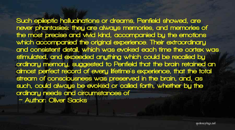 Emotions And Memories Quotes By Oliver Sacks