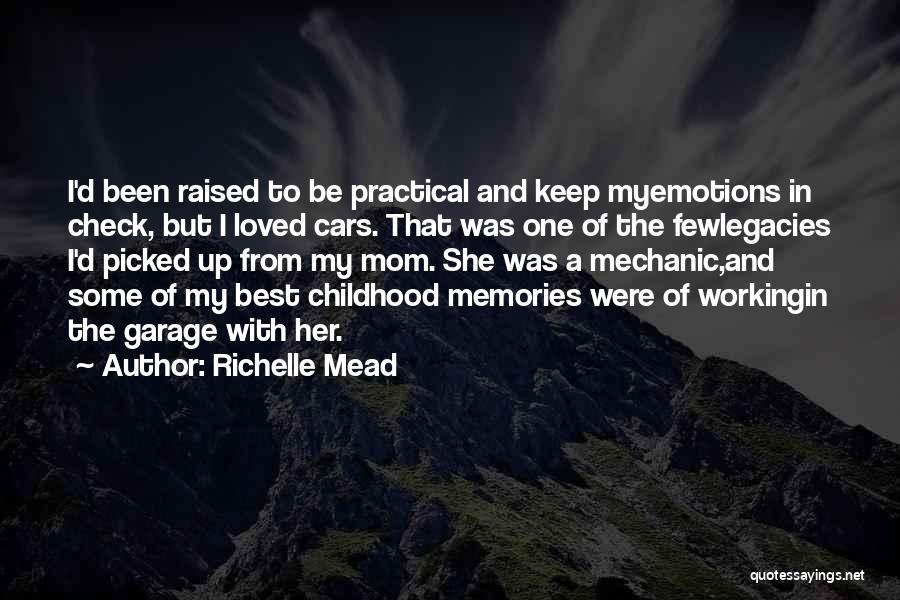 Emotions And Memories Quotes By Richelle Mead