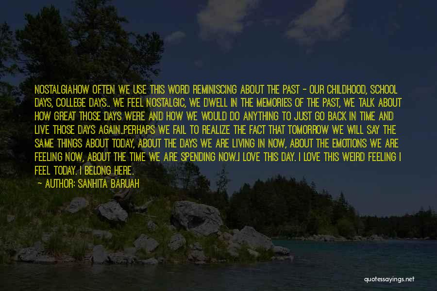 Emotions And Memories Quotes By Sanhita Baruah