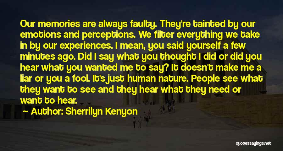 Emotions And Memories Quotes By Sherrilyn Kenyon
