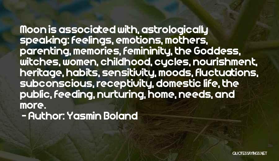 Emotions And Memories Quotes By Yasmin Boland