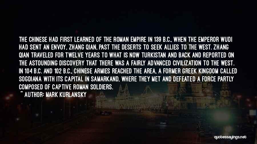 Emperor Wudi Quotes By Mark Kurlansky