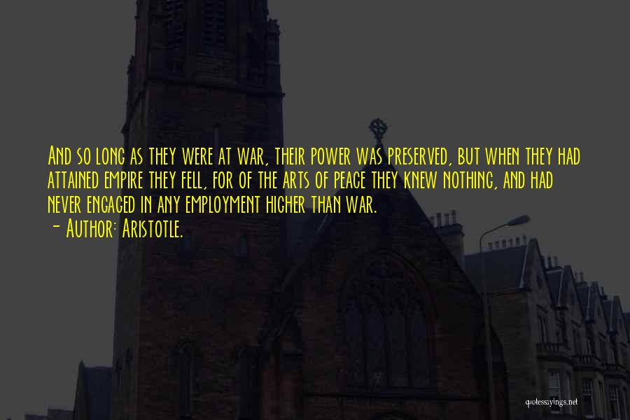 Empire At War Quotes By Aristotle.