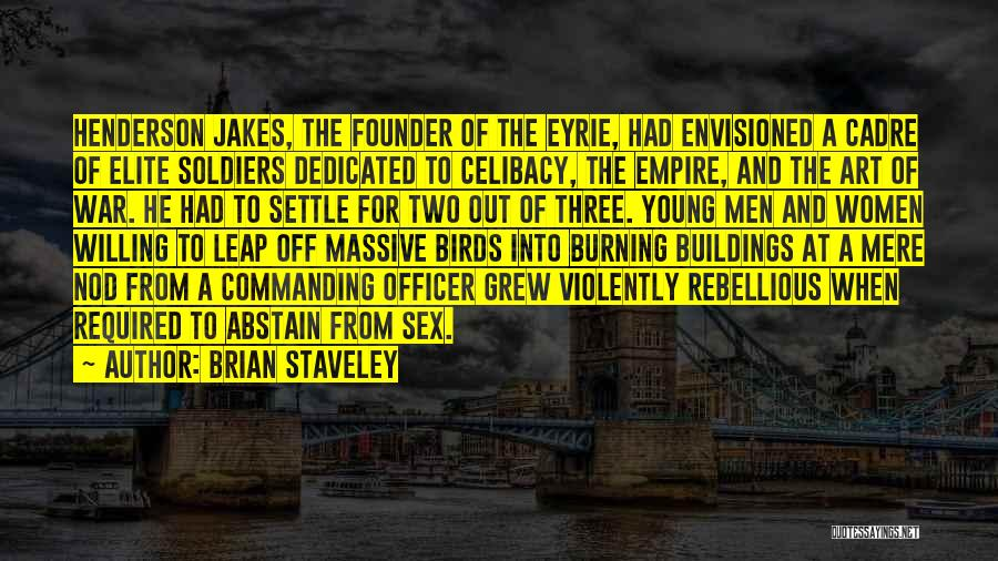 Empire At War Quotes By Brian Staveley