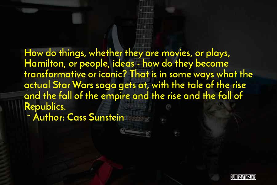 Empire At War Quotes By Cass Sunstein