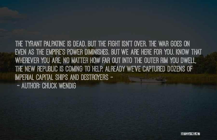 Empire At War Quotes By Chuck Wendig