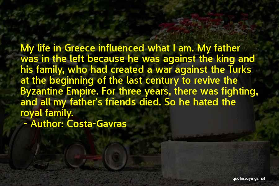 Empire At War Quotes By Costa-Gavras
