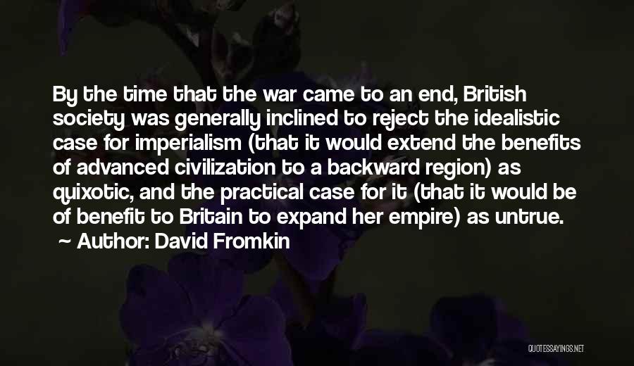 Empire At War Quotes By David Fromkin