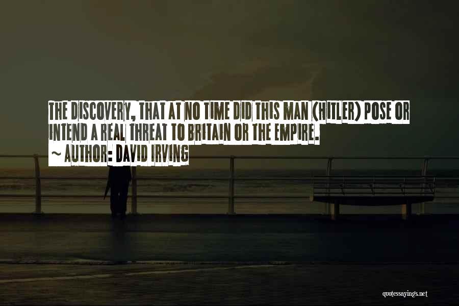 Empire At War Quotes By David Irving