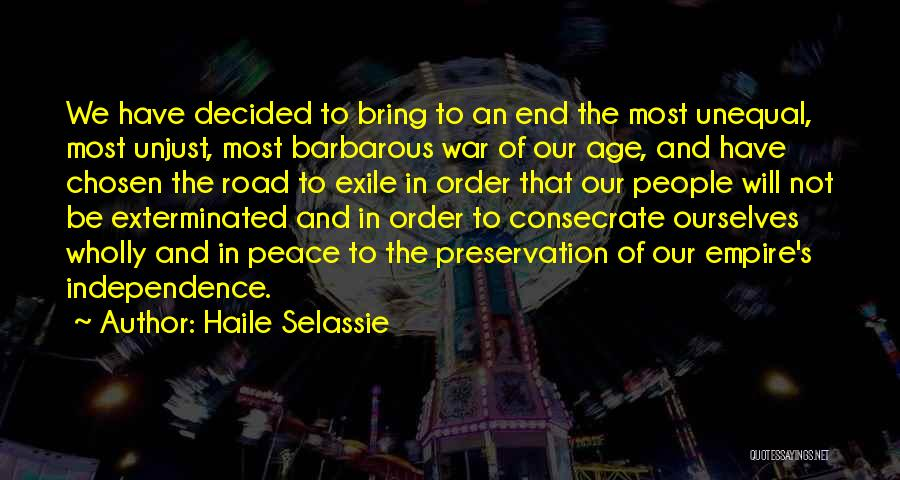 Empire At War Quotes By Haile Selassie