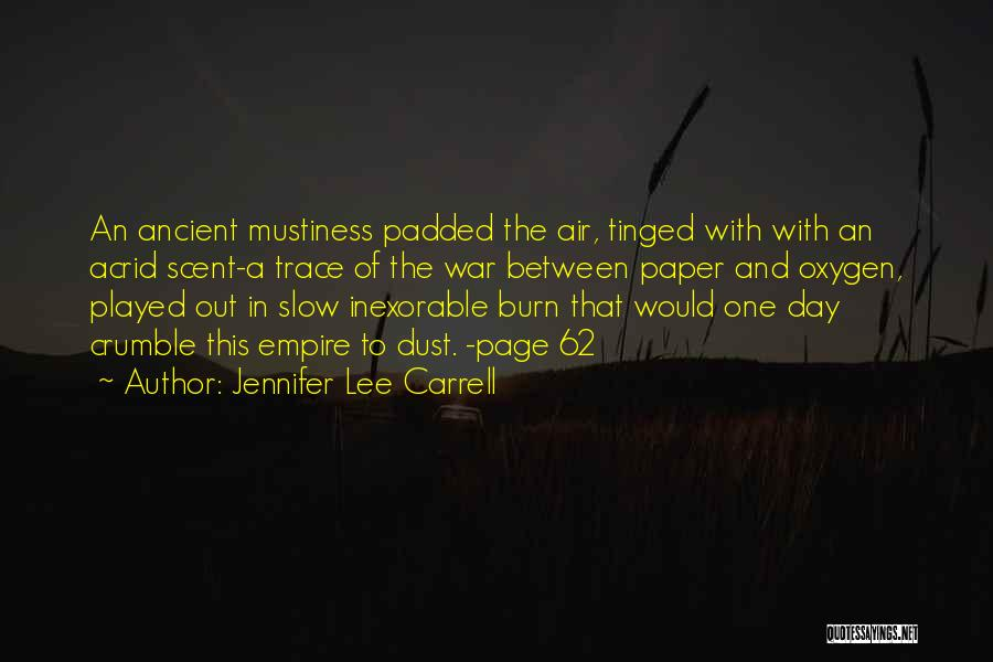 Empire At War Quotes By Jennifer Lee Carrell