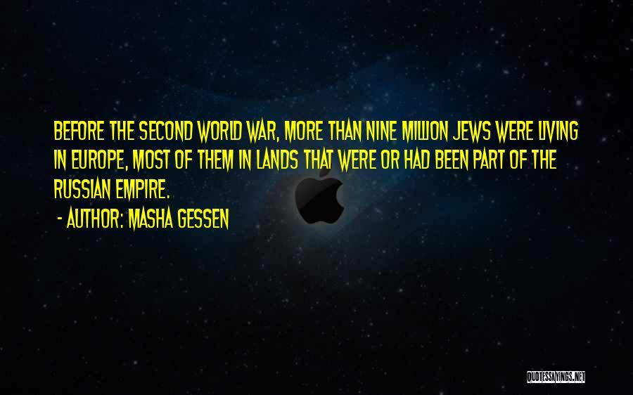 Empire At War Quotes By Masha Gessen