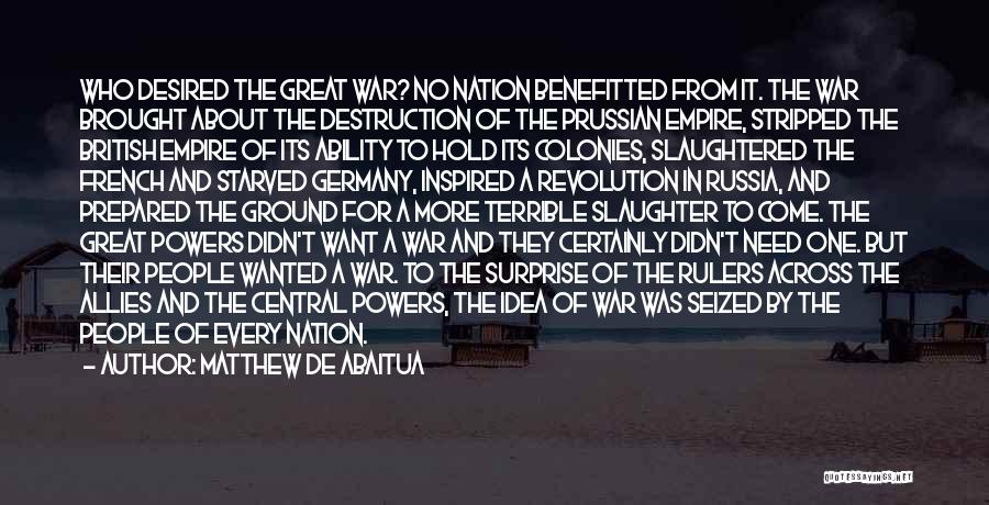 Empire At War Quotes By Matthew De Abaitua