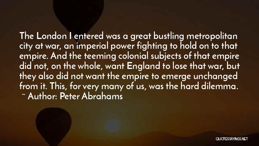 Empire At War Quotes By Peter Abrahams
