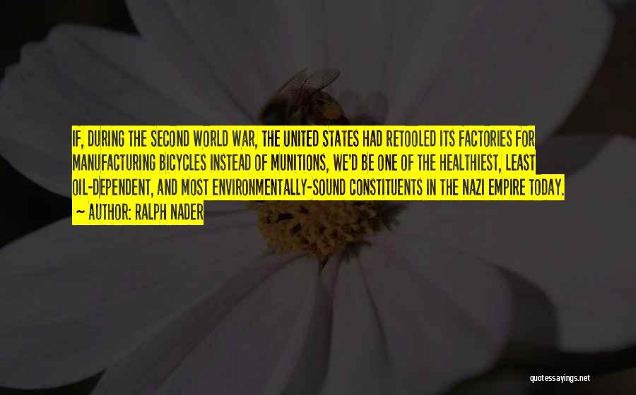 Empire At War Quotes By Ralph Nader