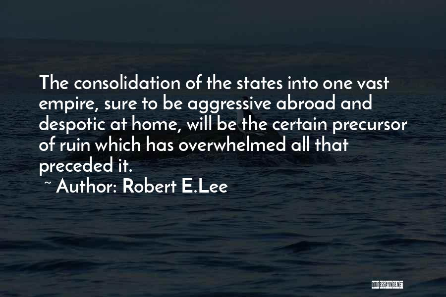 Empire At War Quotes By Robert E.Lee