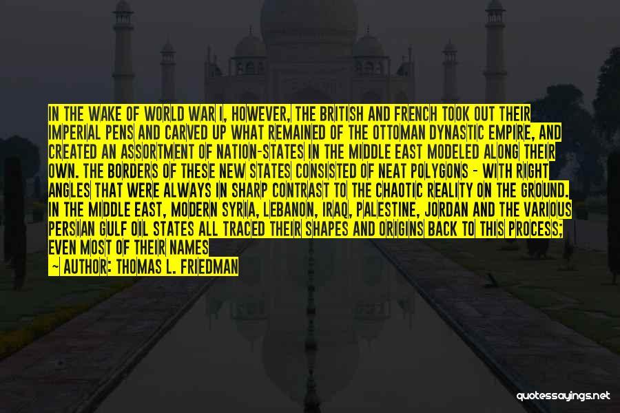 Empire At War Quotes By Thomas L. Friedman