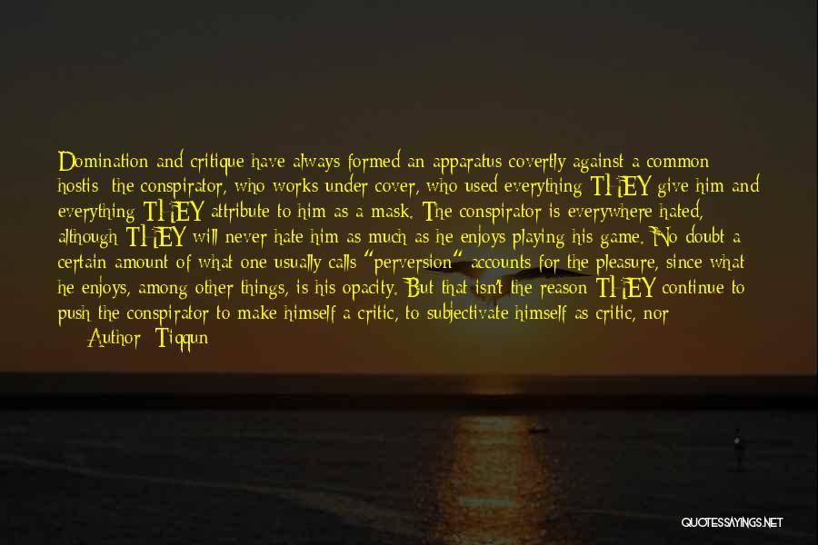 Empire At War Quotes By Tiqqun