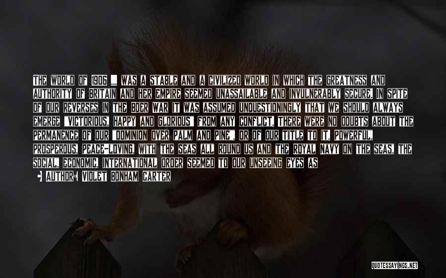 Empire At War Quotes By Violet Bonham Carter