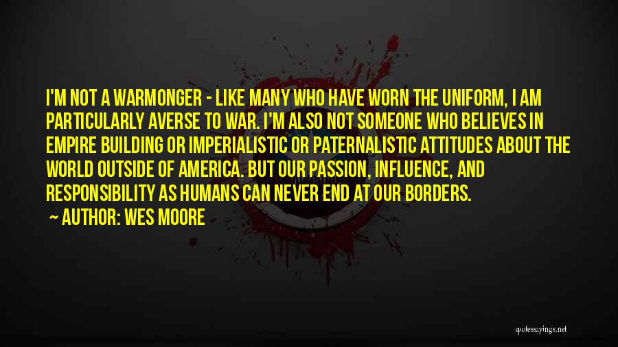 Empire At War Quotes By Wes Moore