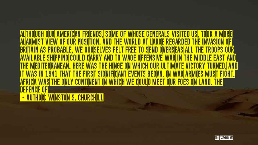 Empire At War Quotes By Winston S. Churchill