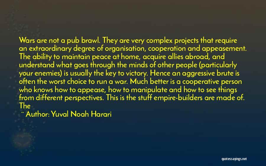 Empire At War Quotes By Yuval Noah Harari