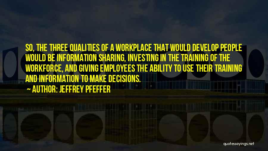 Employees Training Quotes By Jeffrey Pfeffer