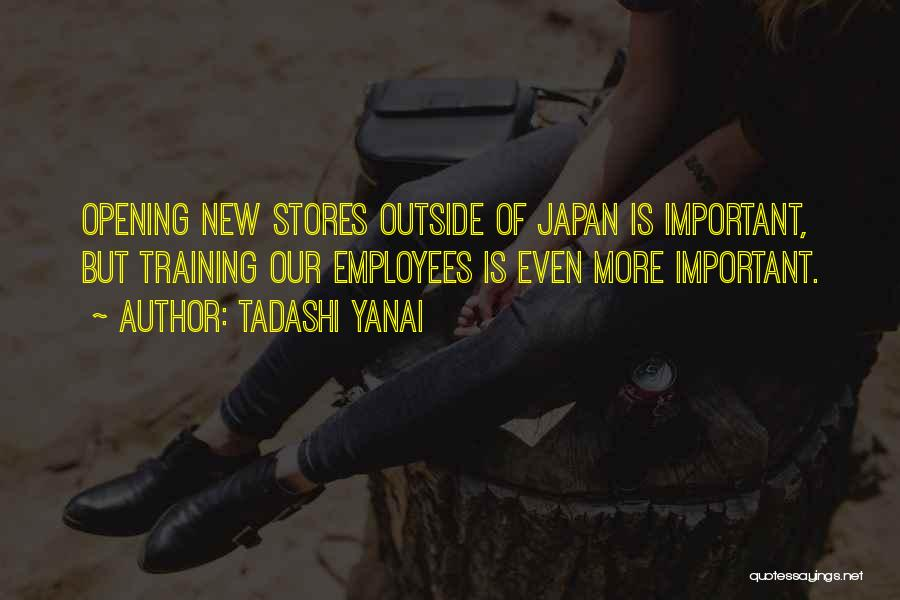 Employees Training Quotes By Tadashi Yanai