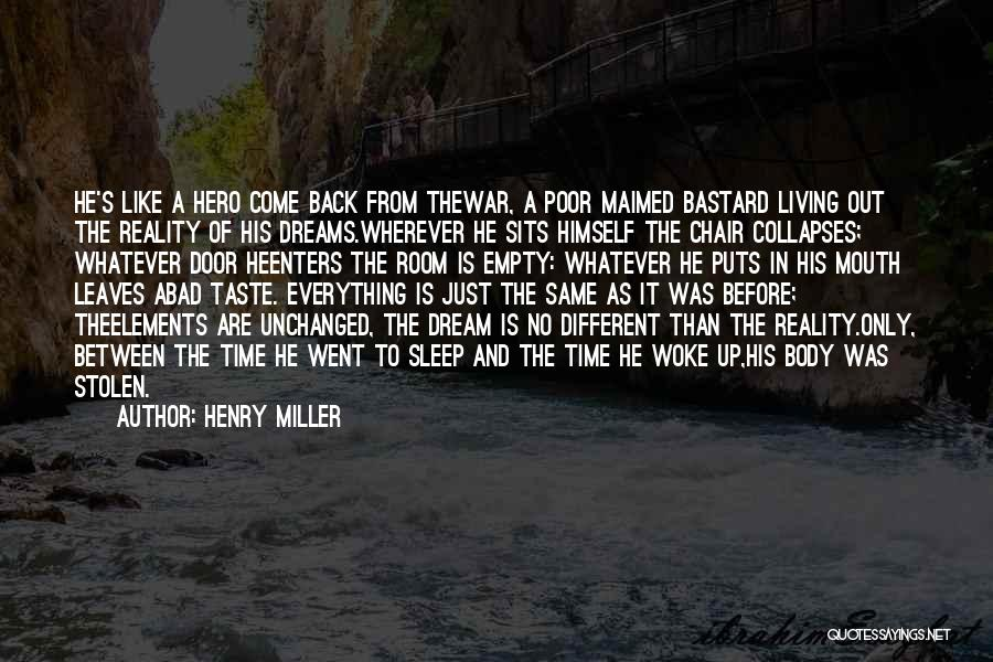 Empty Chair Quotes By Henry Miller