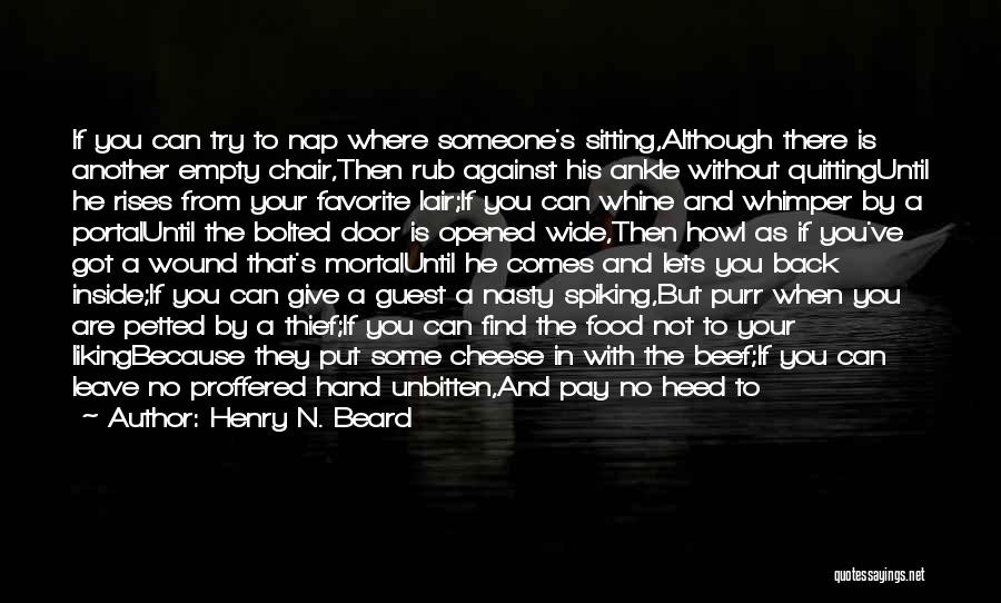Empty Chair Quotes By Henry N. Beard
