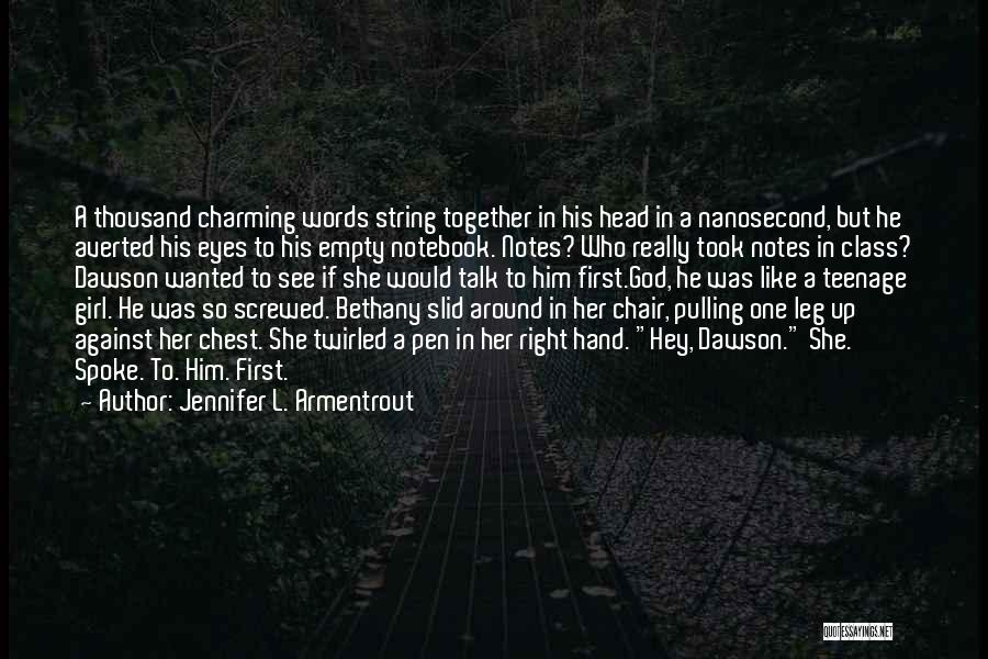 Empty Chair Quotes By Jennifer L. Armentrout