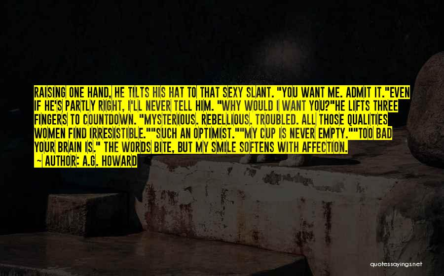 Empty Cup Quotes By A.G. Howard