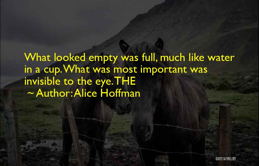 Empty Cup Quotes By Alice Hoffman