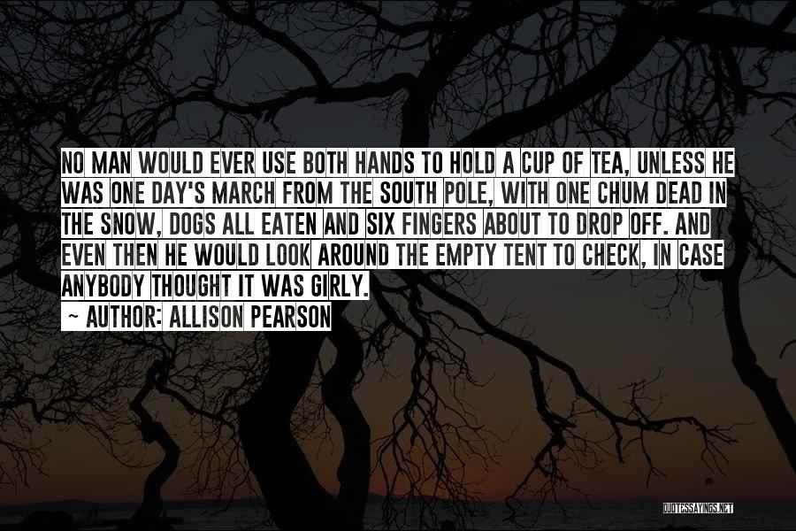 Empty Cup Quotes By Allison Pearson