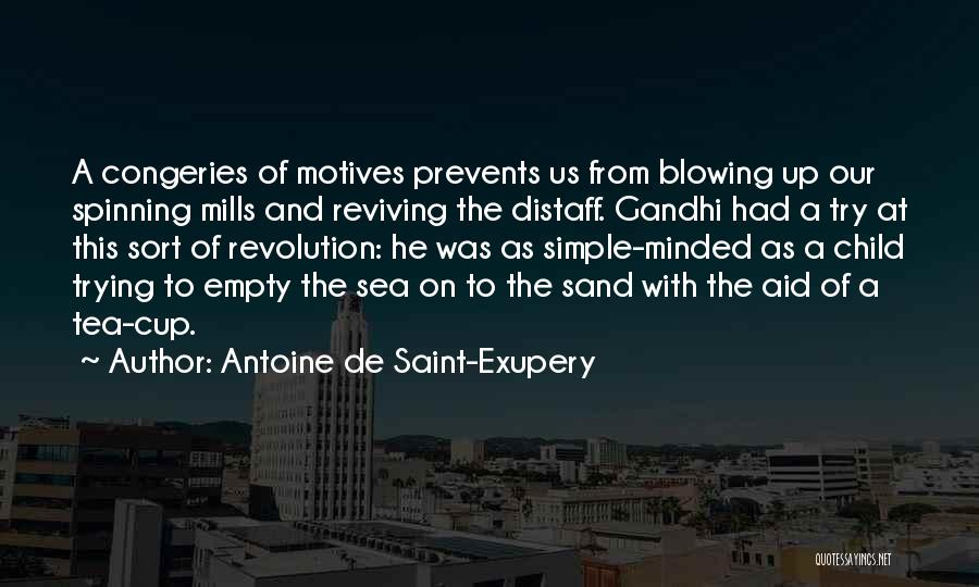 Empty Cup Quotes By Antoine De Saint-Exupery