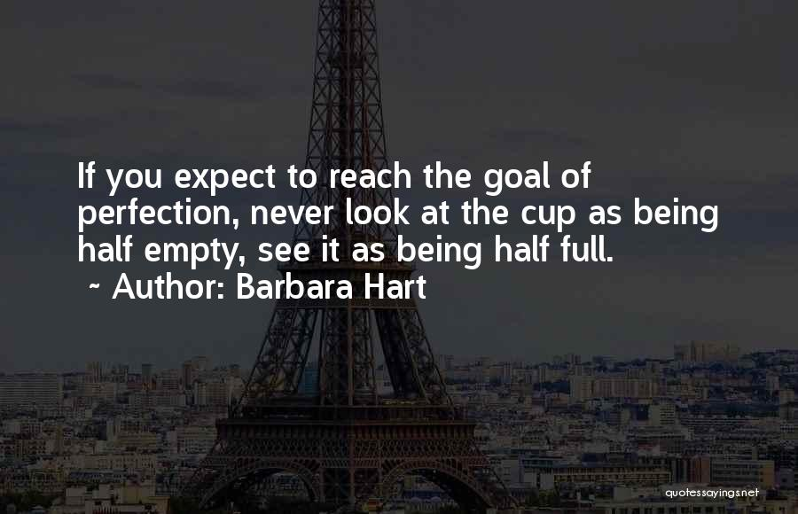 Empty Cup Quotes By Barbara Hart