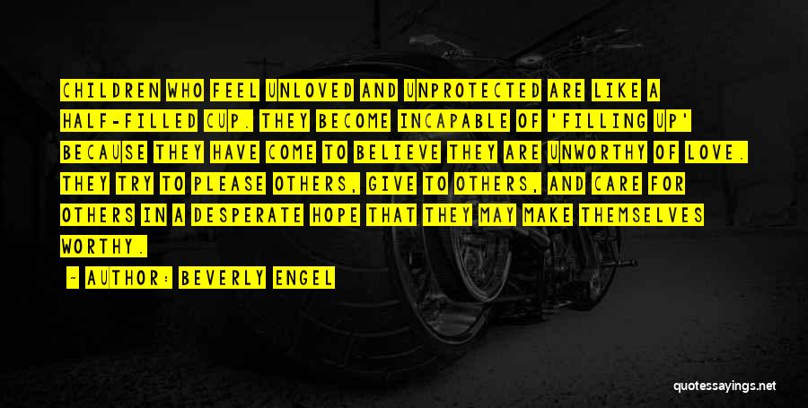 Empty Cup Quotes By Beverly Engel