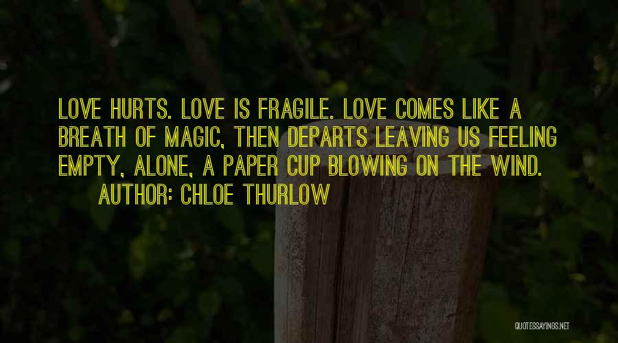 Empty Cup Quotes By Chloe Thurlow
