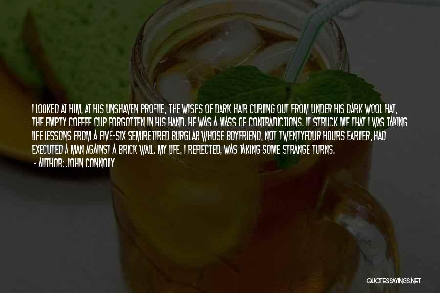 Empty Cup Quotes By John Connolly