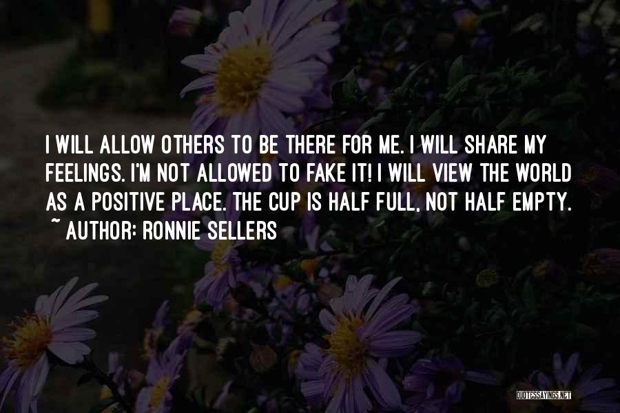 Empty Cup Quotes By Ronnie Sellers