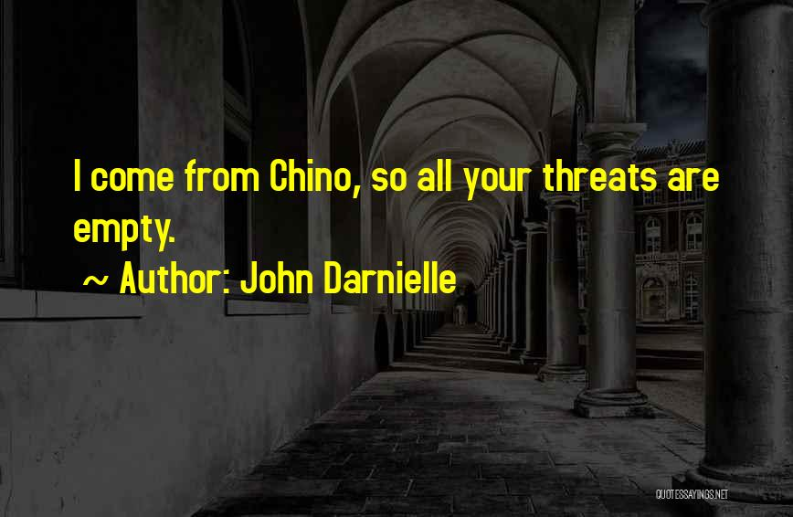 Empty Threats Quotes By John Darnielle
