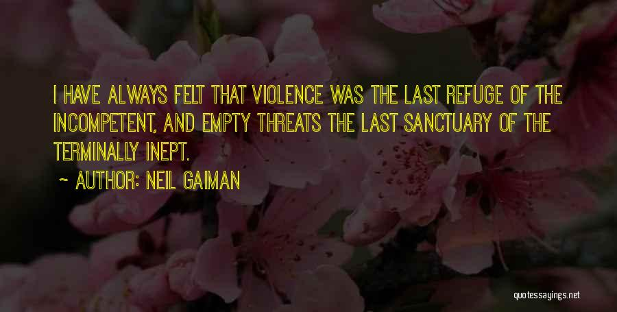 Empty Threats Quotes By Neil Gaiman
