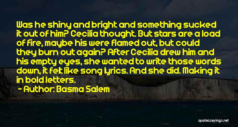 Empty Words Quotes By Basma Salem
