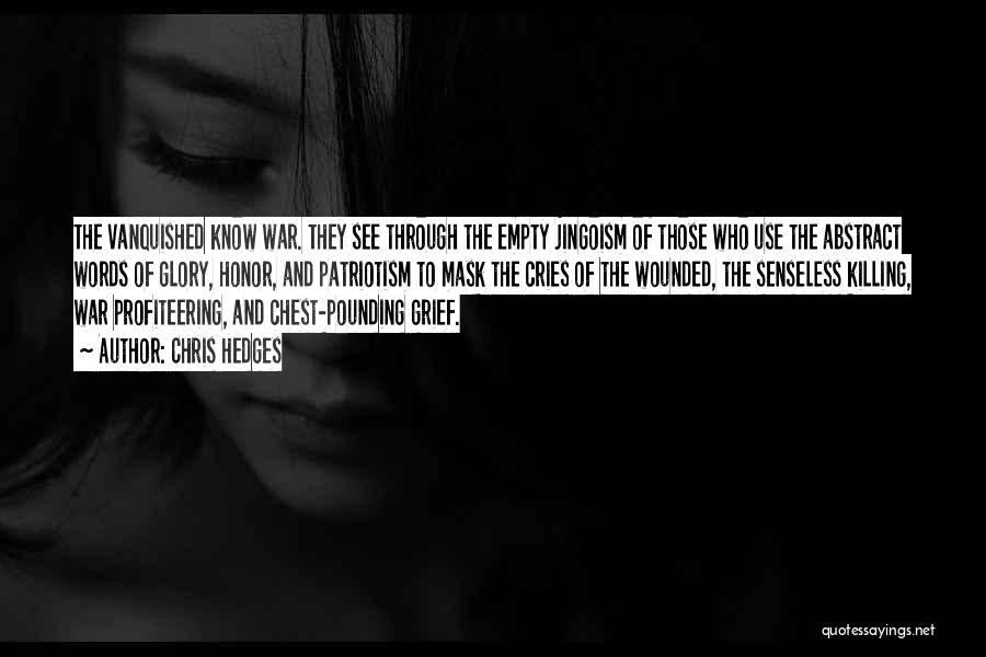 Empty Words Quotes By Chris Hedges