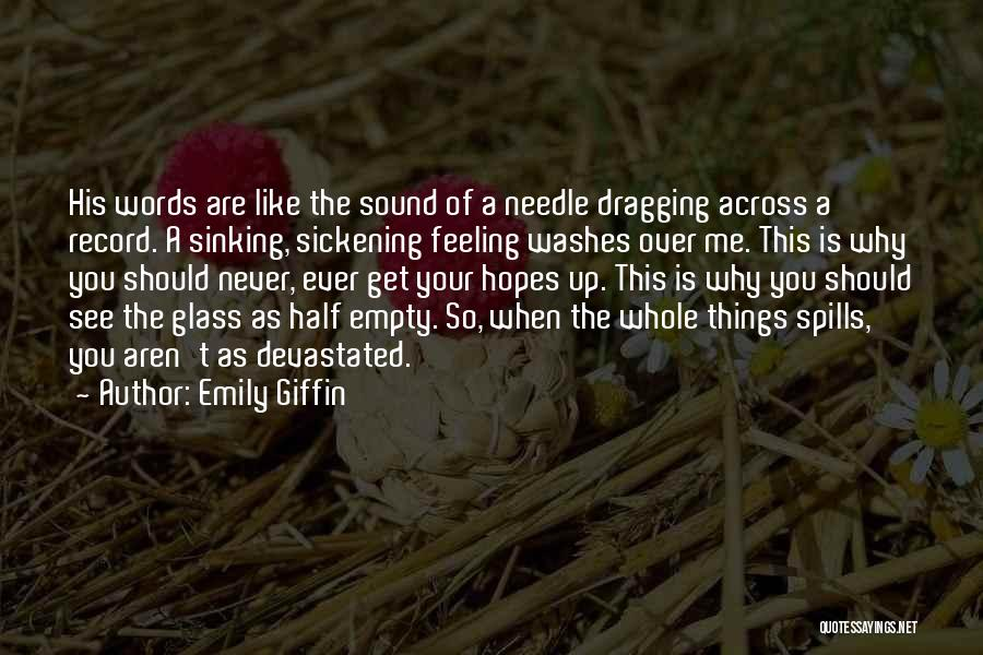 Empty Words Quotes By Emily Giffin
