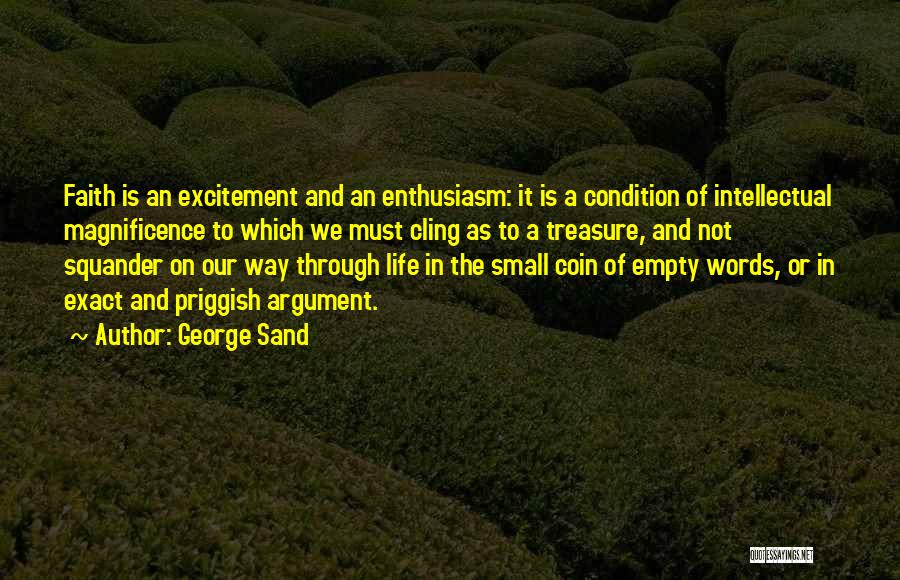 Empty Words Quotes By George Sand