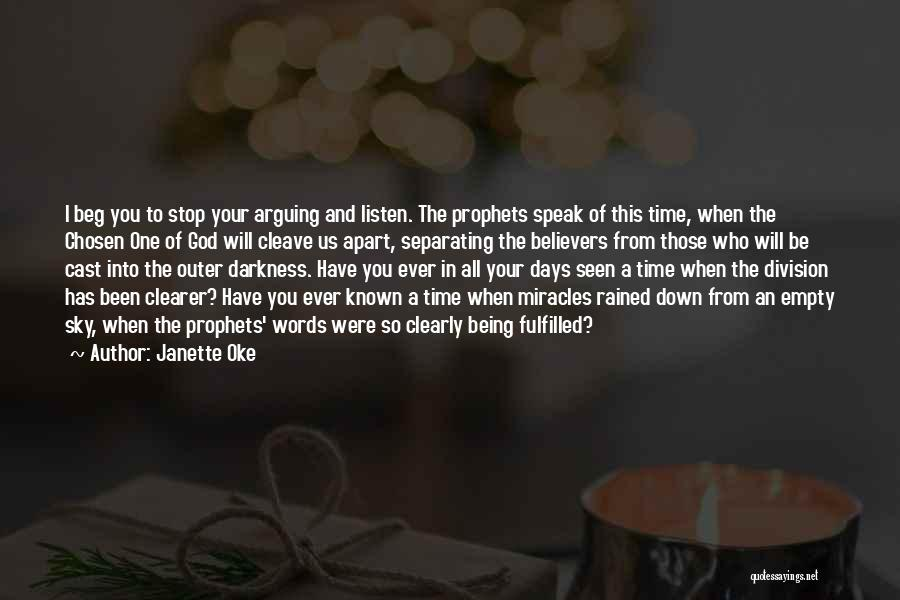 Empty Words Quotes By Janette Oke